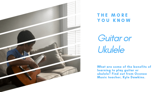 Guitar and Ukulele article by instructor Kyle Dawkins